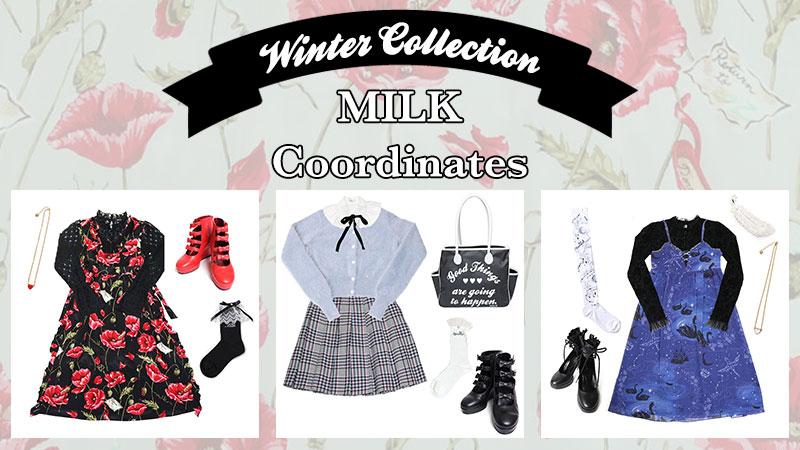MILK ☆ 2017 WINTER COLLECTION スタッフおすすめコーディネート💕